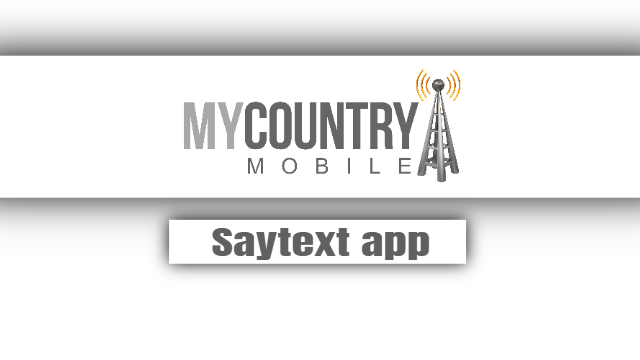 Saytext app - My Country Mobile