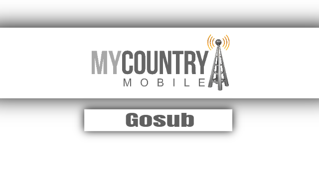 Gosub - My Country Mobile