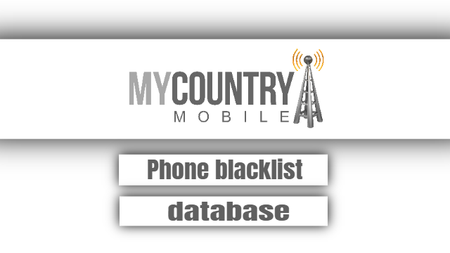 Phone blacklist database - my Country Mobile
