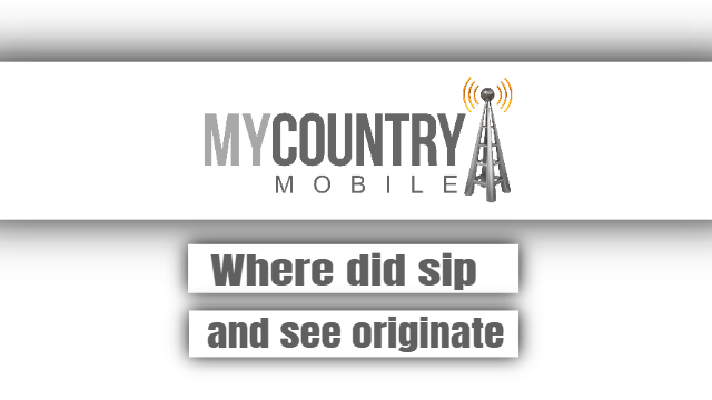 Where did sip and see originate - My Country Mobile