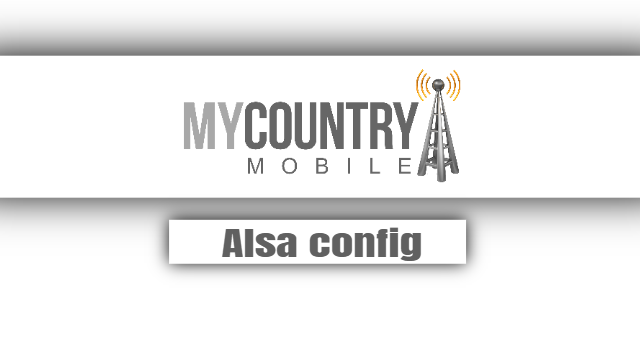 Alsa config - My Country Mobile