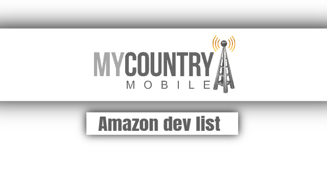 Amazon dev list - My Country Mobile