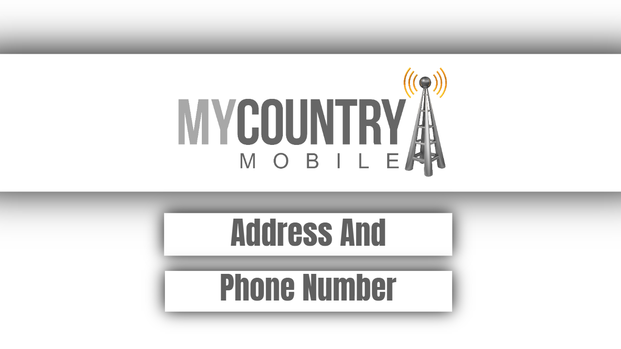 Address And Phone Number - My Country Mobile