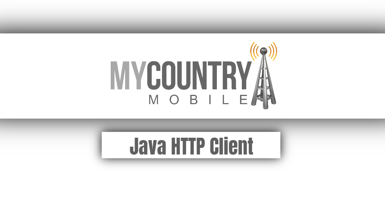 Java HTTP Client-My Country Mobile