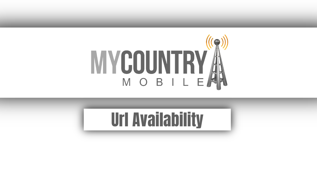 Url Availability - My Country Mobile