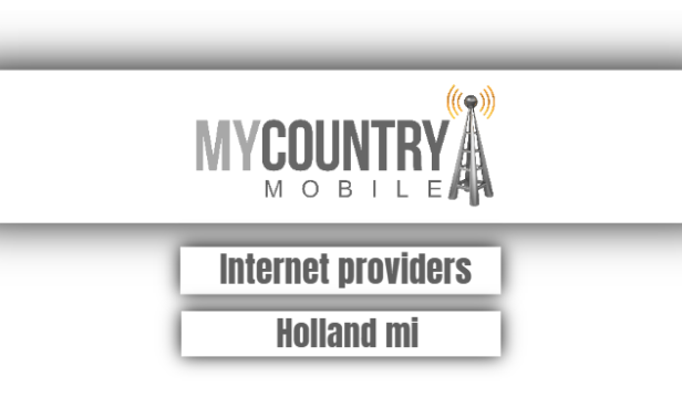 Internet providers Holland mi