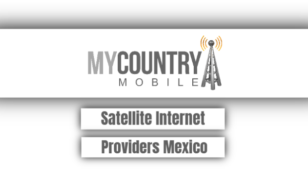 satellite internet providers mexico