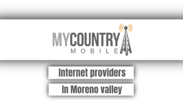Internet providers In Moreno valley