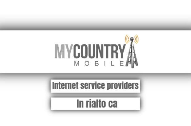 internet service providers in rialto