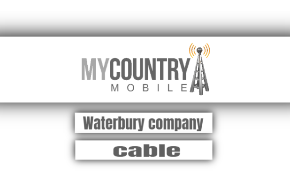 waterbury cable company