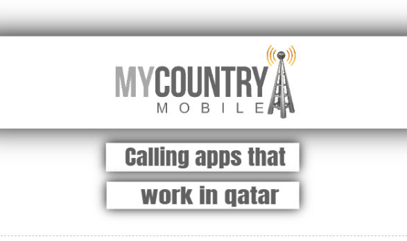 calling apps that work in qatar