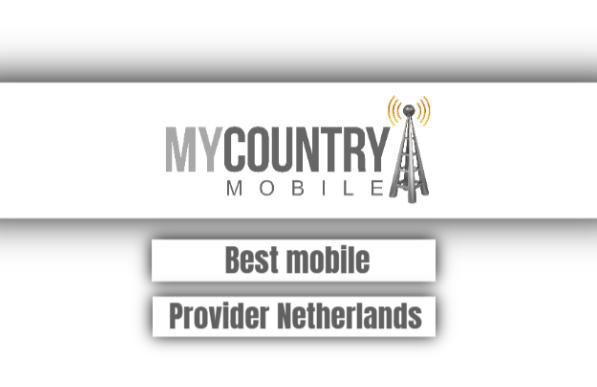 best mobile provider netherlands