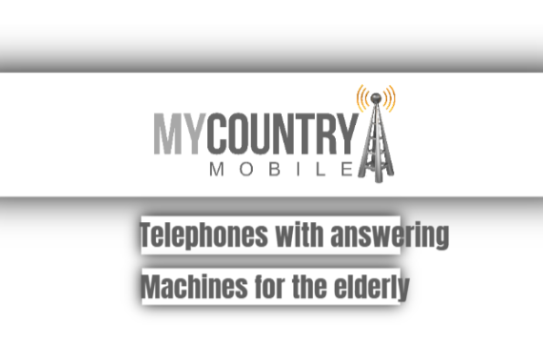 telephones with answering machines for the elderly
