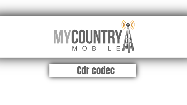 Cdr codec - My Country Mobile
