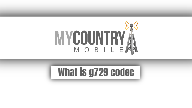 What is g729 codec - My Country Mobile