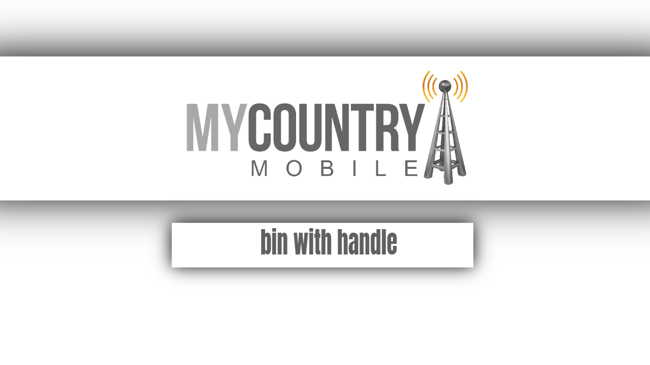 Bin with handle-my country mobile