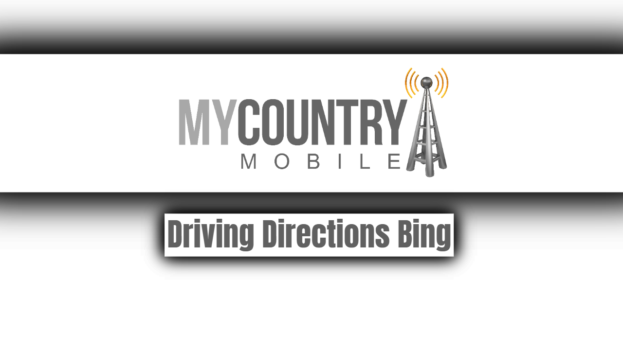Driving Directions Bing-My country mobile