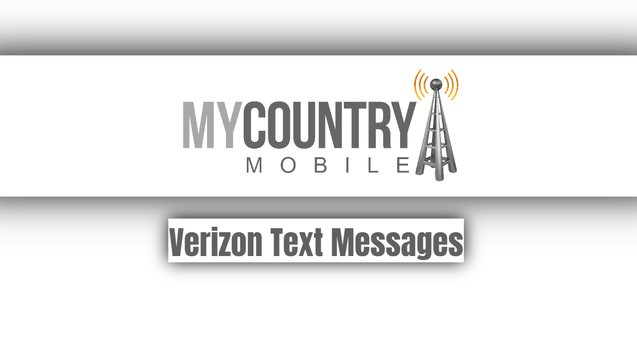 Verizon Text Messages-my country mobile