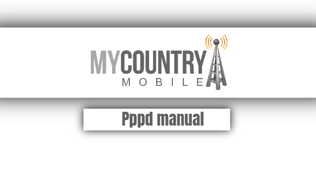 Pppd manual - My Country Mobile