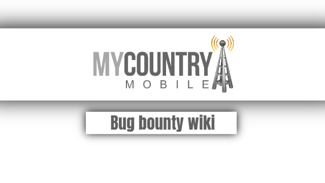 Bug bounty wiki - My Country Mobile