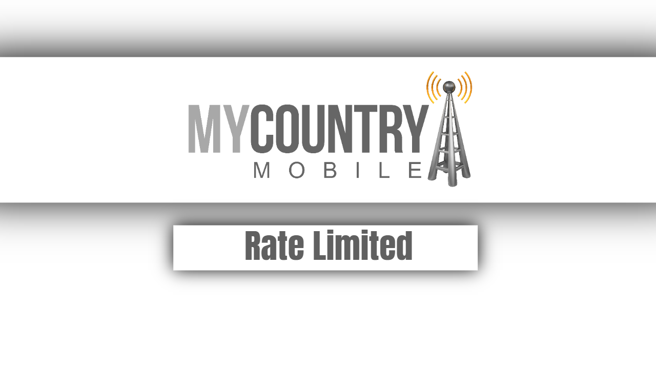 Rate Limited-my country mobile