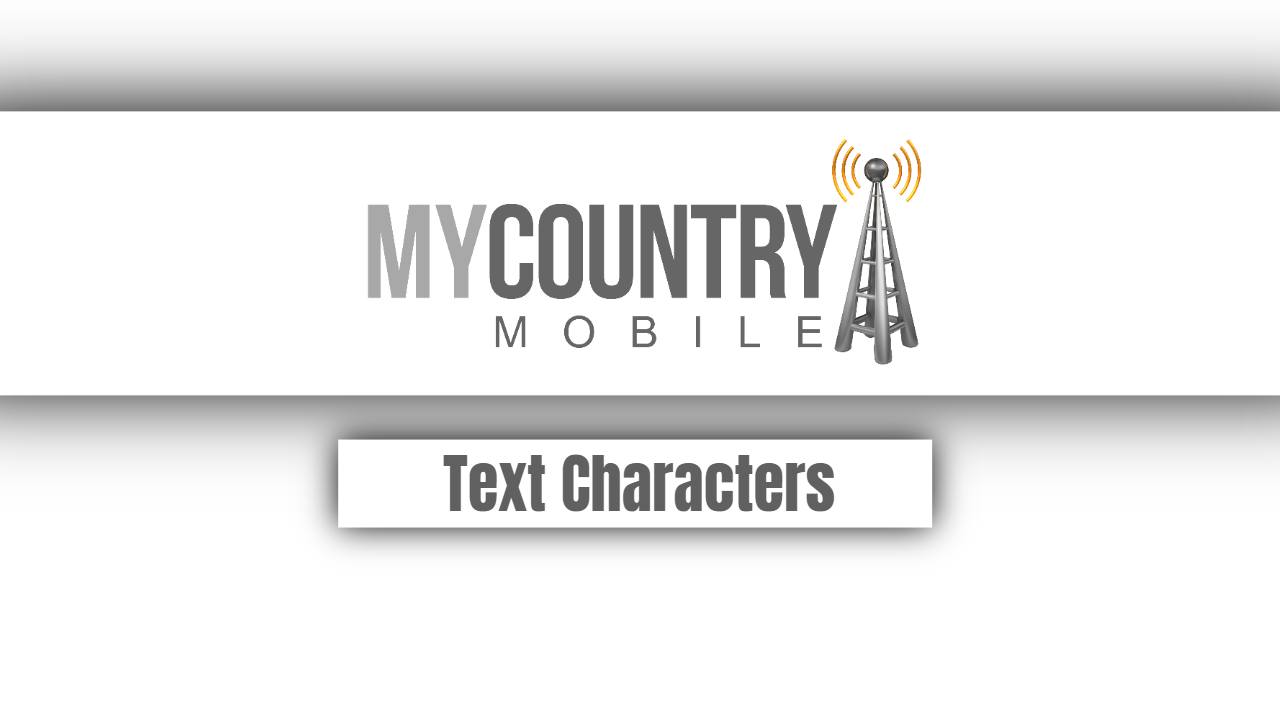 Text Characters - My Country Mobile