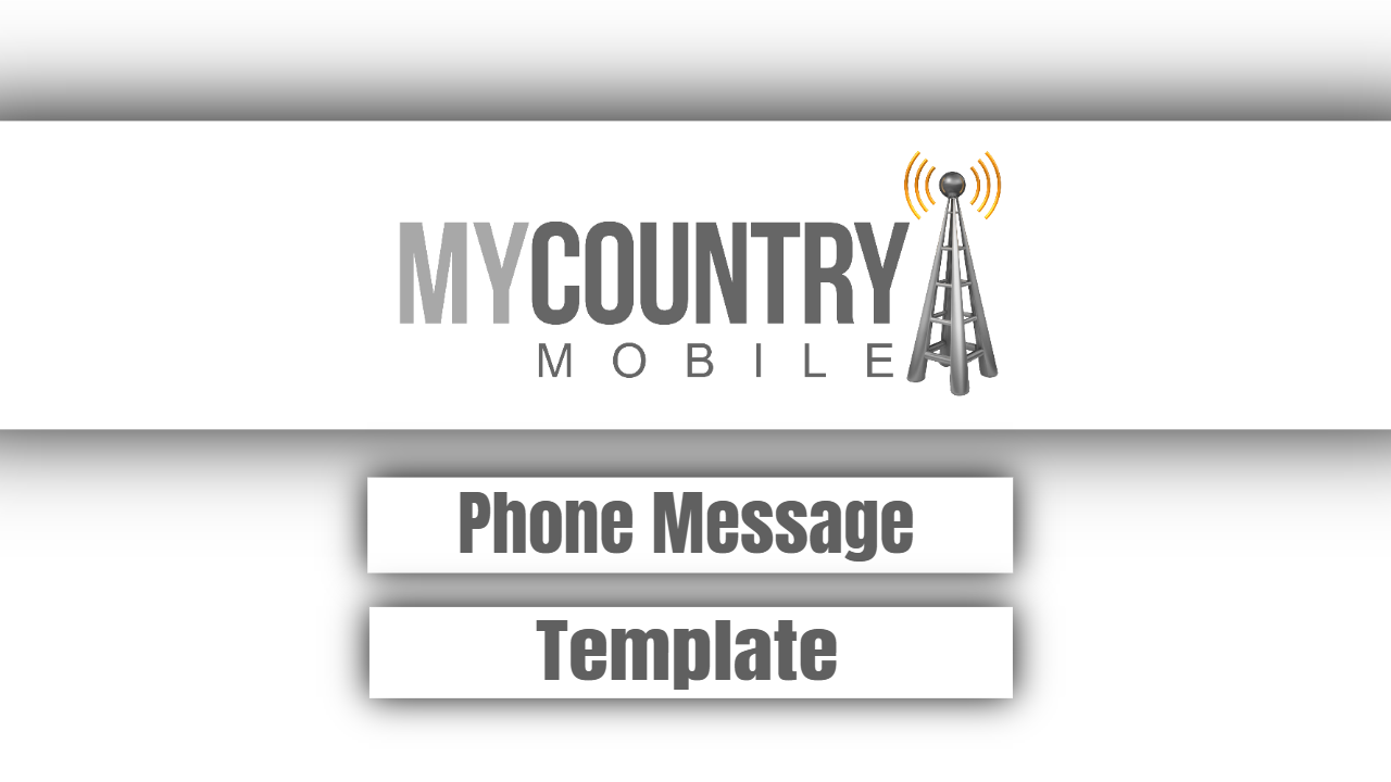 Phone Message Template-my country mobile
