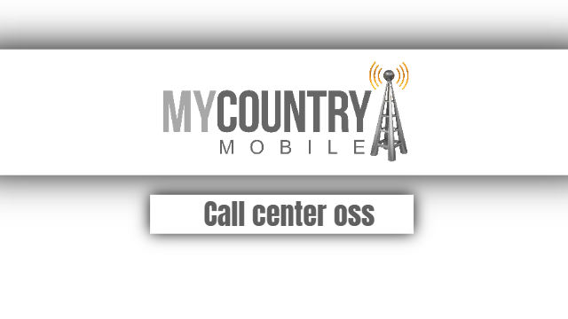 Call center oss - My Country Mobile