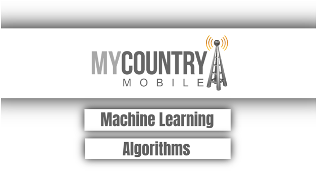 Machine Learning Algorithms - My Country Mobile