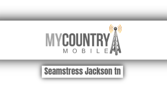 Seamstress Jackson Tn - My Country Mobile
