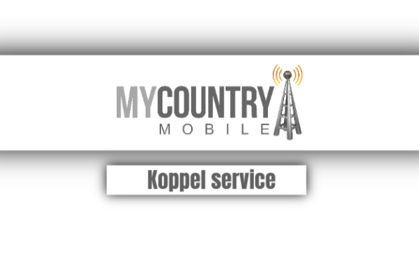 Koppel Service - My Country Mobile