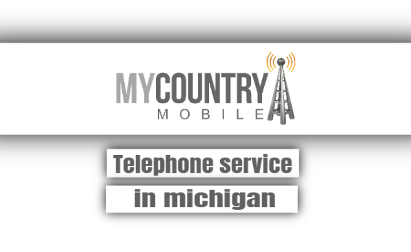 Telephone Service In Michigan - My Country Mobile
