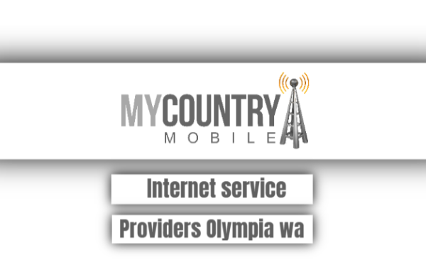 Internet Service Providers Olympia Wa - My Country Mobile
