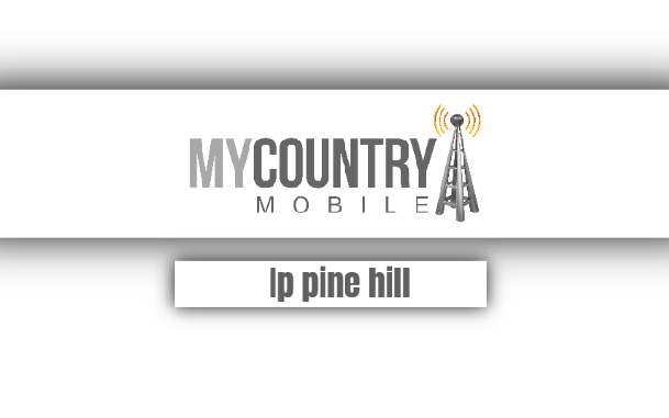 Ip Pine Hill - My Country Mobile
