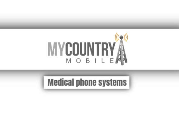 , medical phone systems